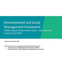 ASEAN Catalytic Green Finance Facility - Green Recovery Program: Environmental and Social Management Framework