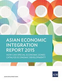 Asian Economic Integration Report 2015