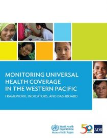 Monitoring Universal Health Coverage in the Western Pacific: Framework, Indicators, and Dashboard