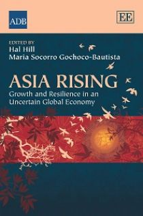 Asia Rising - Growth and Resilience in an Uncertain Global Economy