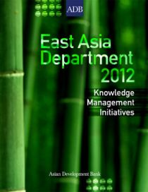 East Asia Department Knowledge Management Initiatives in 2012