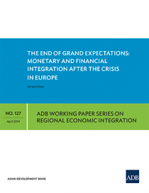 The End of Grand Expectations: Monetary and Financial Integration after the Crisis in Europe