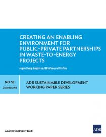 Creating an Enabling Environment for Public–Private Partnerships in Waste-to-Energy Projects