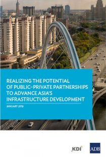 Realizing the Potential of Public–Private Partnerships to Advance Asia's Infrastructure Development
