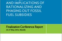RETA 7834: Assessment and Implications of Rationalizing and Phasing Out Fossil Fuel Subsidies: Finalization Conference Report
