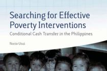 Searching for Effective Poverty Interventions: Conditional Cash Transfers in the Philippines