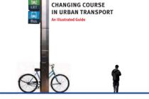 Changing Course in Urban Transport: An Illustrated Guide