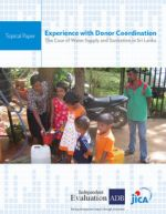 Experience with Donor Coordination: The Case of Water Supply and Sanitation in Sri Lanka