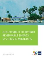 Deployment of Hybrid Renewable Energy Systems in Minigrids