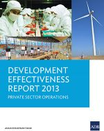 Development Effectiveness Report 2013: Private Sector Operations