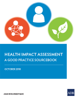 Health Impact Assessment: A Good Practice Sourcebook