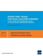Paper-Free Trade for Smallholder Farmers: A Pilot Study of a Coffee Association in the Lao People's Democratic Republic