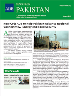 News from Pakistan: A Quarterly Newsletter of the Pakistan Resident Mission of the Asian Development Bank - August 2015