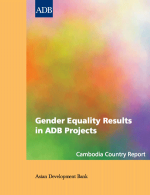 Gender Equality Results in ADB Projects: Cambodia Country Report