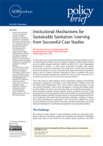 Institutional Mechanisms for Sustainable Sanitation: Learning from Successful Case Studies