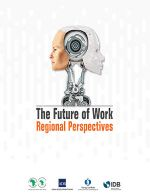 The Future of Work: Regional Perspectives