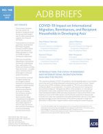 COVID-19 Impact on International Migration, Remittances, and Recipient Households in Developing Asia